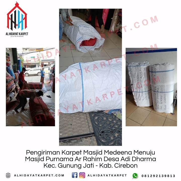 Pengiriman Karpet Masjid Medeena Menuju Masjid Purnama Ar Rahim Desa Adi Dharma Kec. Gunung Jati - Kab. Cirebon