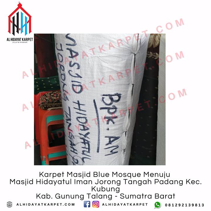 Pengiriman Karpet Masjid Blue Mosque Menuju Masjid Hidayatul Iman Jorong Tangah Padang Kec. Kubung Kab. Gunung Talang - Sumatra Barat