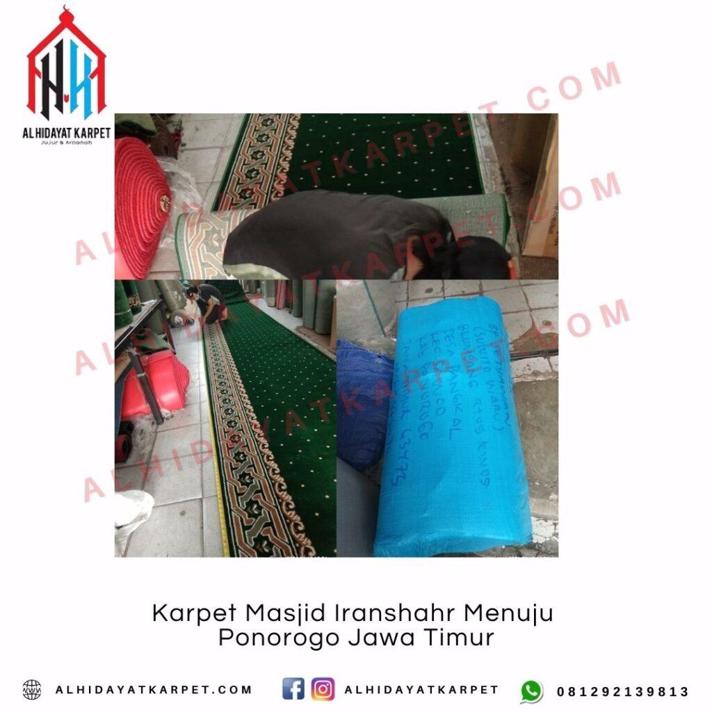 Pengiriman Karpet Masjid Iranshahr Menuju Ponorogo Jawa Timur